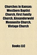 Churches in Kansas: Westboro Baptist Church