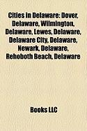 Cities in Delaware: Wilmington, Delaware