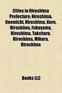 Cities in Hiroshima Prefecture: Hiroshima