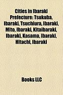 Cities in Ibaraki Prefecture: Tsukuba, Ibaraki