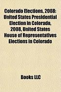 Colorado Elections, 2008: United States Presidential Election in Colorado, 2008