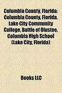 Columbia County, Florida: Lake City Community College