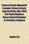 Crime in Brazil: Mensalao Scandal