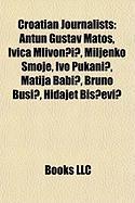 Croatian Journalists: Antun Gustav Mato