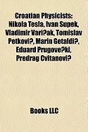 Croatian Physicists: Nikola Tesla