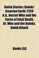 Dalek Stories (Study Guide): Daleks' Invasion Earth: 2150 A.D.