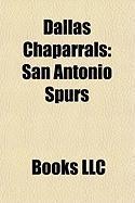Dallas Chaparrals: San Antonio Spurs
