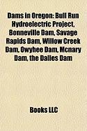 Dams in Oregon: Bull Run Hydroelectric Project