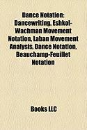 Dance Notation: Eshkol-Wachman Movement Notation