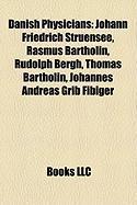 Danish Physicians: Johann Friedrich Struensee