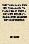 Darts Tournaments: Other Bdo Tournaments