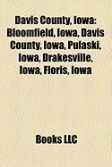 Davis County, Iowa: Bloomfield, Iowa