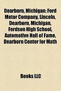 Dearborn, Michigan: Ford Motor Company