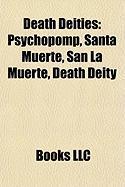 Death Deities: Santa Muerte