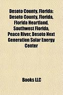Desoto County, Florida: Florida Heartland