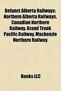Defunct Alberta Railways: Northern Alberta Railways