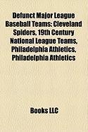 Defunct Major League Baseball Teams: 19th Century National League Teams
