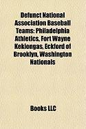 Defunct National Association Baseball Teams: Philadelphia Athletics