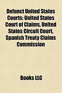 Defunct United States Courts: United States Court of Claims