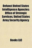 Defunct United States Intelligence Agencies: Office of Strategic Services