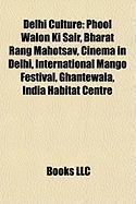 Delhi Culture: Phool Walon KI Sair
