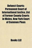Defunct Courts: Permanent Court of International Justice