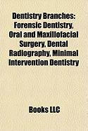 Dentistry Branches: Forensic Dentistry