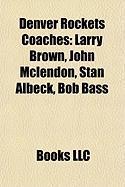 Denver Rockets Coaches: Larry Brown