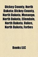 Dickey County, North Dakota: Oakes, North Dakota