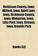 Dickinson County, Iowa: Milford, Iowa