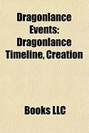 Dragonlance Events: Dragonlance Timeline