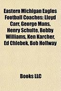 Eastern Michigan Eagles Football Coaches: Lloyd Carr