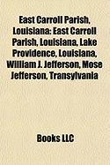 East Carroll Parish, Louisiana: William J. Jefferson