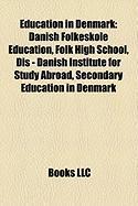 Education in Denmark: Danish Folkeskole Education