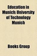 Education in Munich: University of Technology Munich