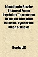 Education in Russia: History of Young Physicists' Tournament in Russia