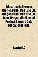Education in Oregon: Oregon Ballot Measure 58