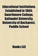Educational Institutions Established in 1864: Gallaudet University