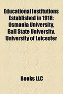 Educational Institutions Established in 1918: Ball State University