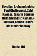 Egyptian Archaeologists: Paul Ghalioungui