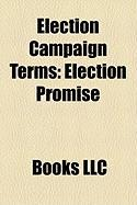 Election Campaign Terms: Election Promise