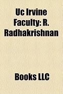 Uc Irvine Faculty: R. Radhakrishnan