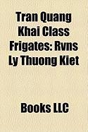 Tran Quang Khai Class Frigates: Rvns Ly Thuong Kiet