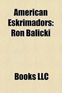 American Eskrimadors: Ron Balicki, Florendo Visitacion, Dan Inosanto, Mark V. Wiley, Michael Worth, Adriano Directo Emperado, Tim Hartman
