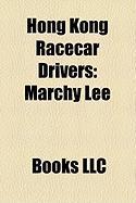Hong Kong Racecar Drivers: Marchy Lee