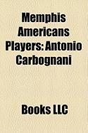 Memphis Americans Players: Antonio Carbognani, Hank Liotart, Jorge Espinoza, Ross Ongaro, Srboljub Stamenkovi?, Helmut Dudek, Fred Grgurev