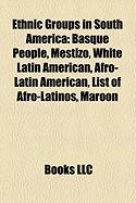 Ethnic Groups in South America: White Latin American