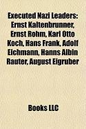 Executed Nazi Leaders: Adolf Eichmann