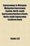 Expressways in Malaysia: Malaysian Expressway System