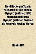 Field Hockey in Spain: 2004 Men's Field Hockey Olympic Qualifier